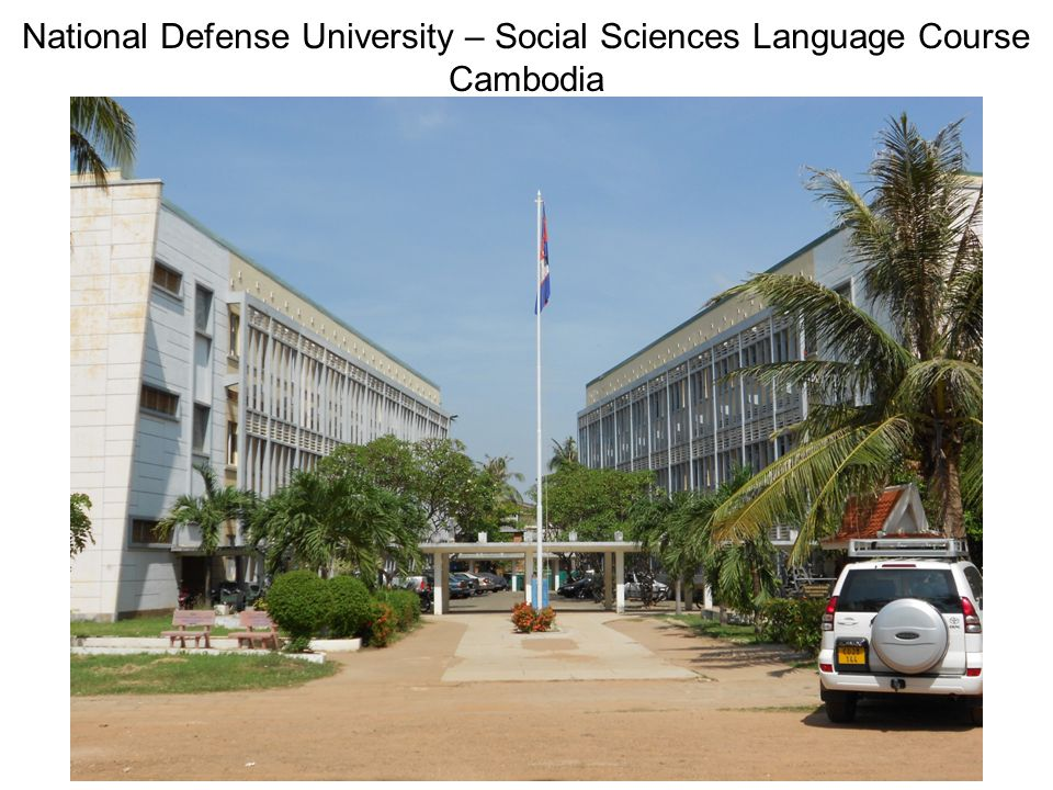 National Defense University – Social Sciences Language Course Cambodia
