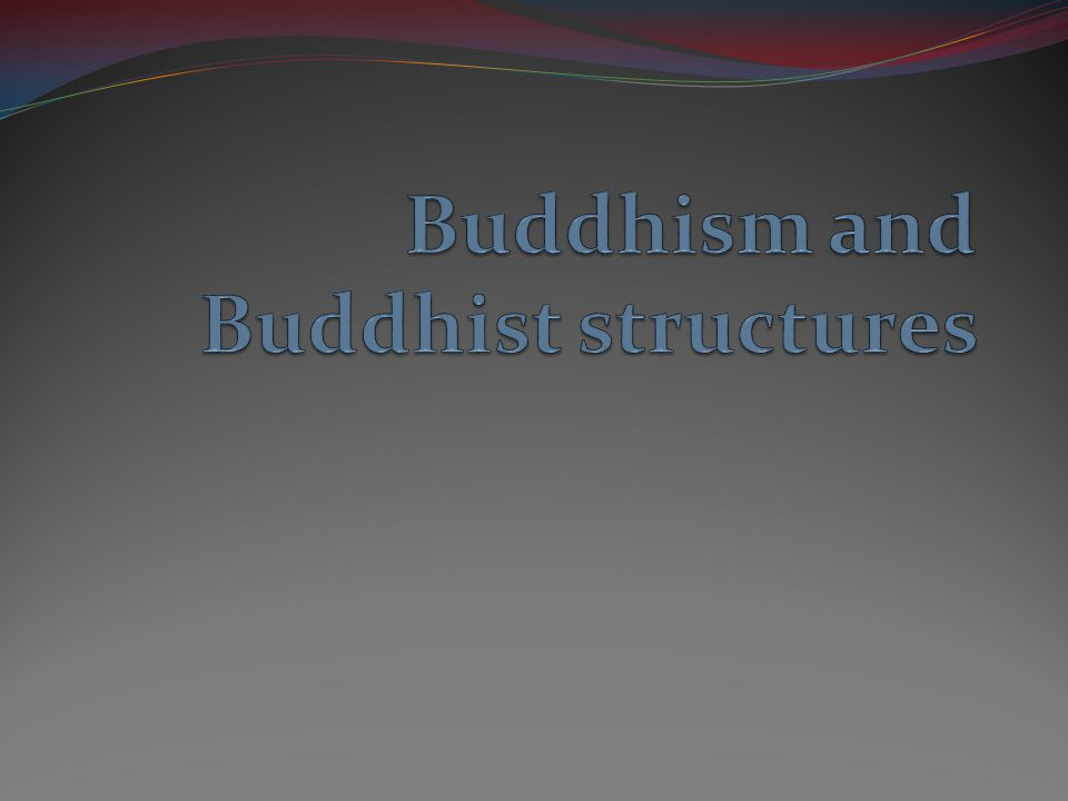 Who is Buddha? He was a prince born in 563 BC in Nepal.