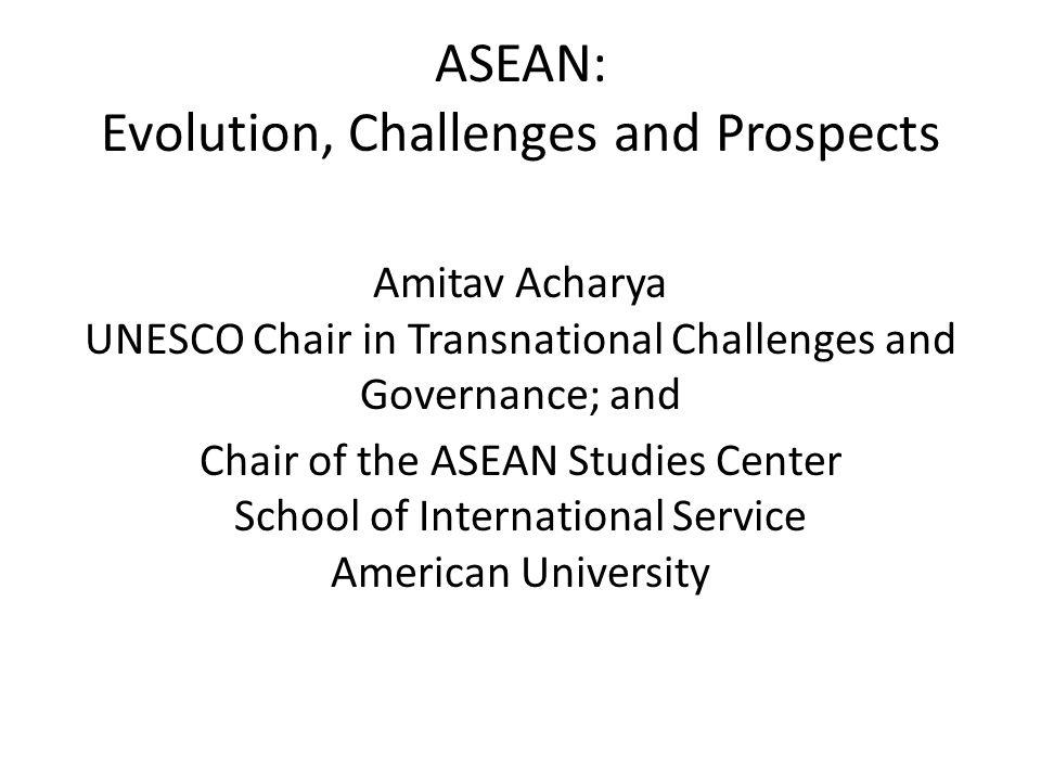 Three Parts ASEAN's Origin and Evolution ASEAN's Achievements and Limitations ASEAN's Future Prospects