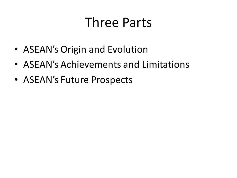 ASEAN's Origins and Evolution Established 1967.