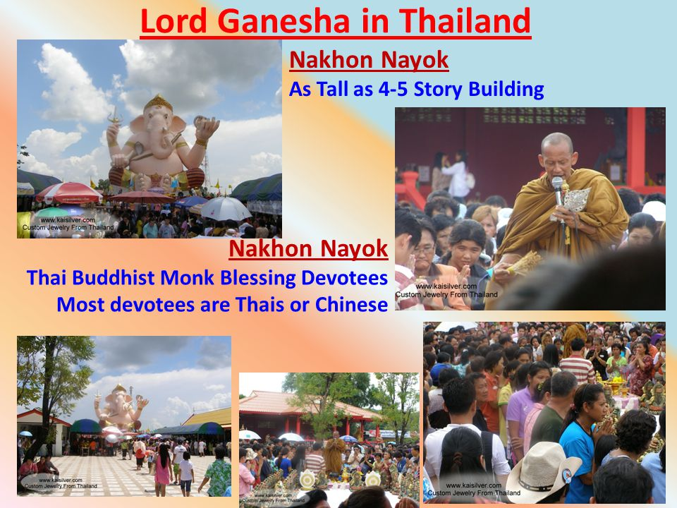 Lord Ganesha in Thailand 21 Nakhon Nayok As Tall as 4-5 Story Building Nakhon Nayok Thai Buddhist Monk Blessing Devotees Most devotees are Thais or Chinese