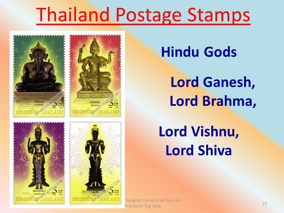 Let Noble Thoughts Come to us from all Directions- Rig Veda 22 Hindu Gods Lord Ganesh, Lord Brahma, Lord Vishnu, Lord Shiva Thailand Postage Stamps