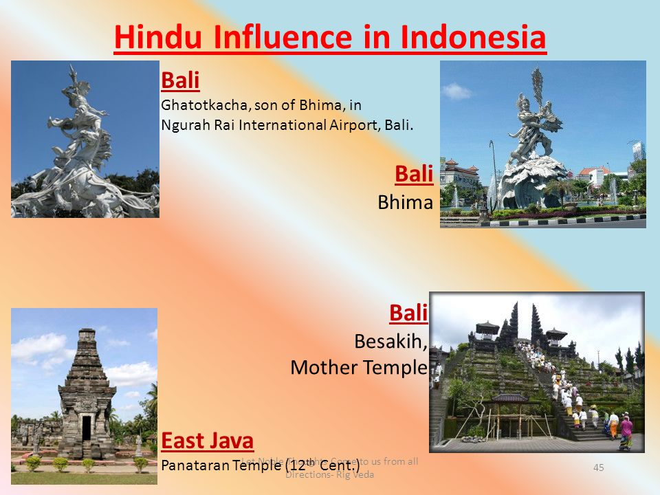 Hindu Influence in Indonesia Let Noble Thoughts Come to us from all Directions- Rig Veda 45 Bali Ghatotkacha, son of Bhima, in Ngurah Rai International Airport, Bali.