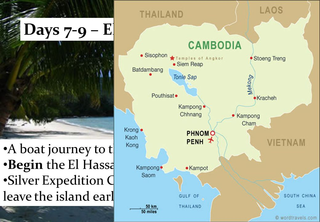 A boat journey to the island of Koh Tunsay. Begin the El Hassan Silver Expedition.