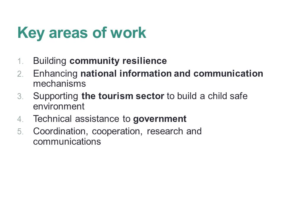 Key areas of work 1. Building community resilience 2.