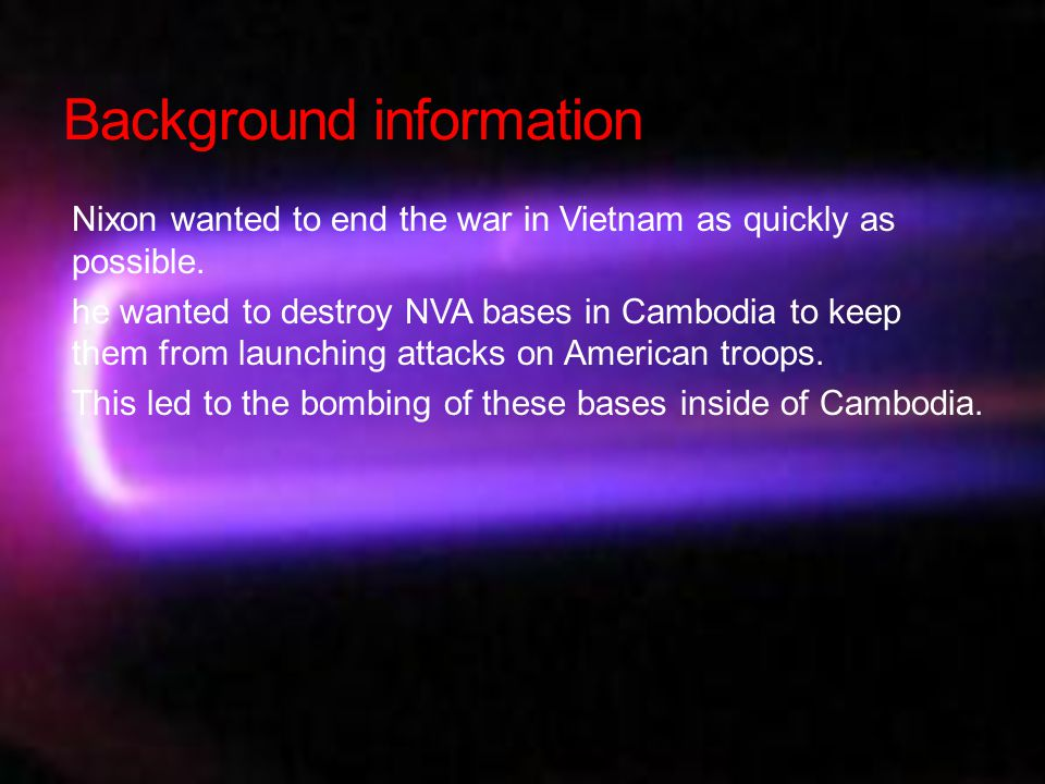 conflict America expanded war to bombing NVA bases inside of Cambodia Cambodia is neutral in Vietnam war