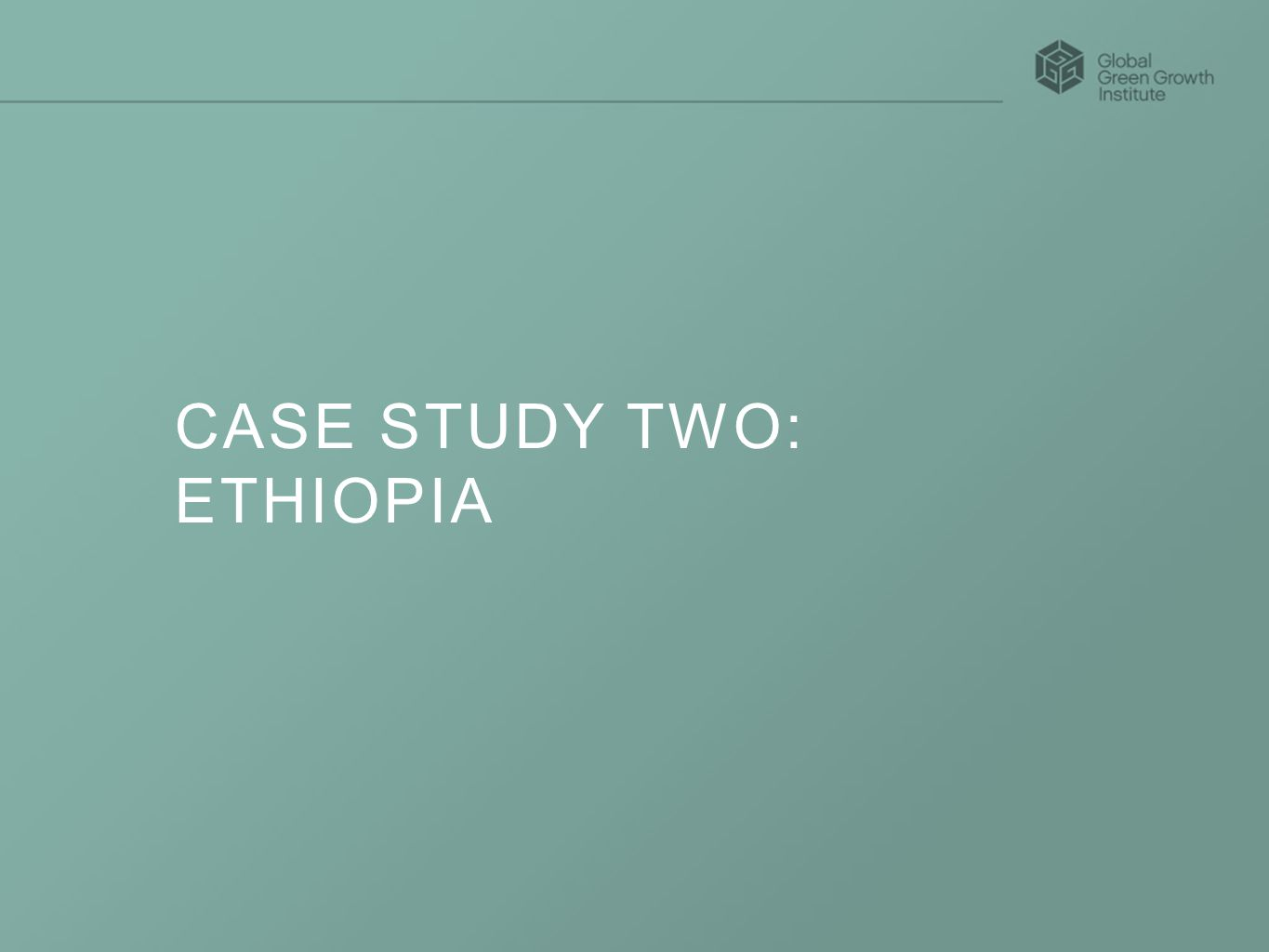 CASE STUDY TWO: ETHIOPIA