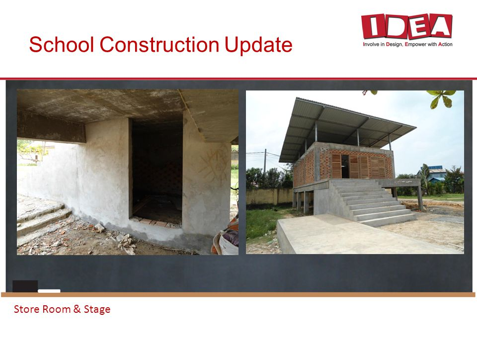 School Construction Update Store Room & Stage
