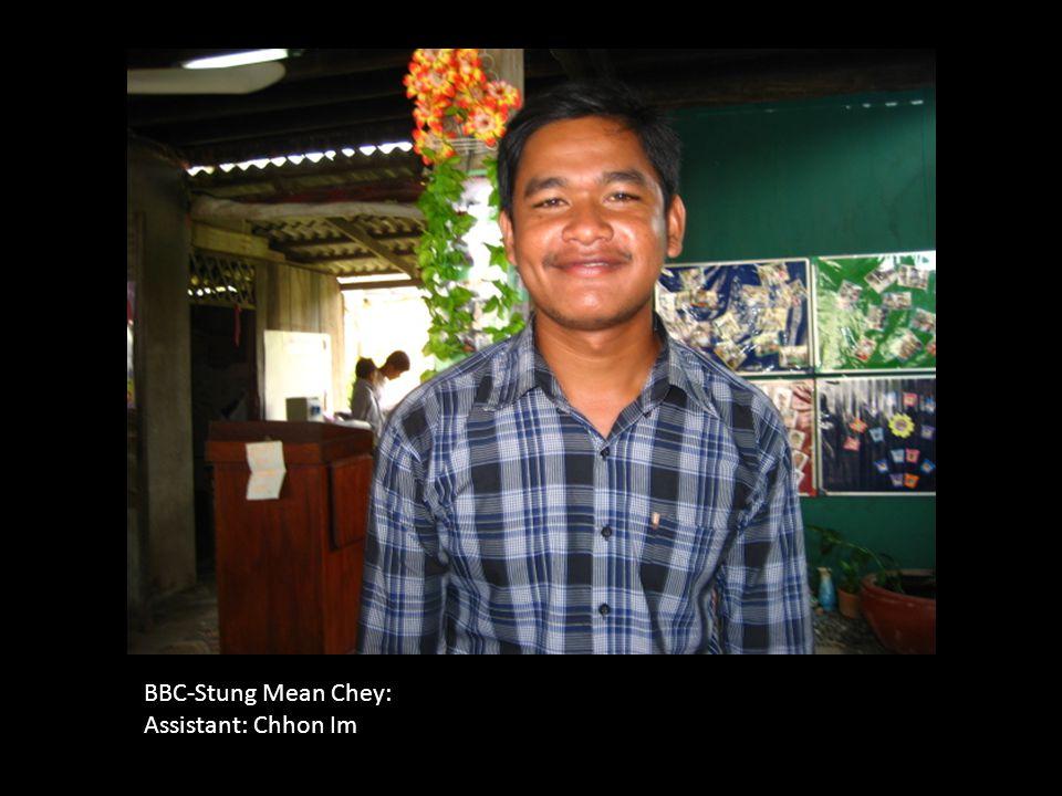 BBC-Stung Mean Chey: Assistant: Chhon Im