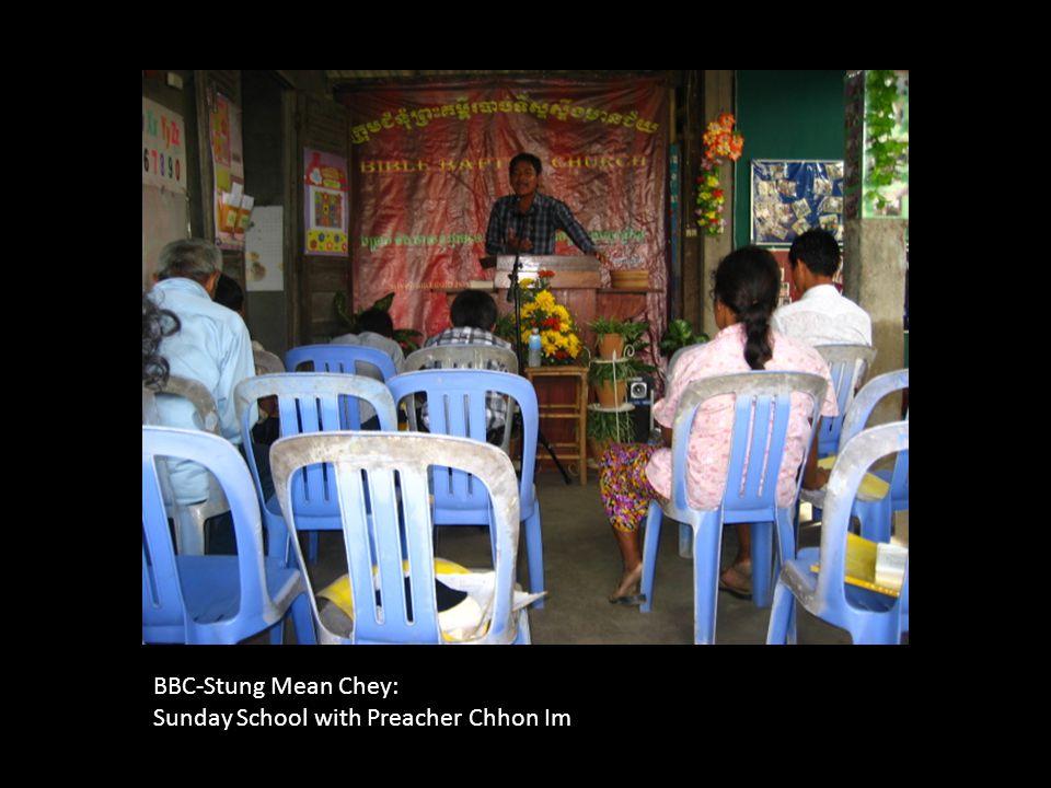 BBC-Stung Mean Chey: Sunday School with Preacher Chhon Im