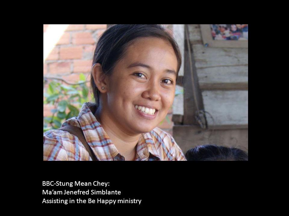 BBC-Stung Mean Chey: Ma'am Jenefred Simblante Assisting in the Be Happy ministry