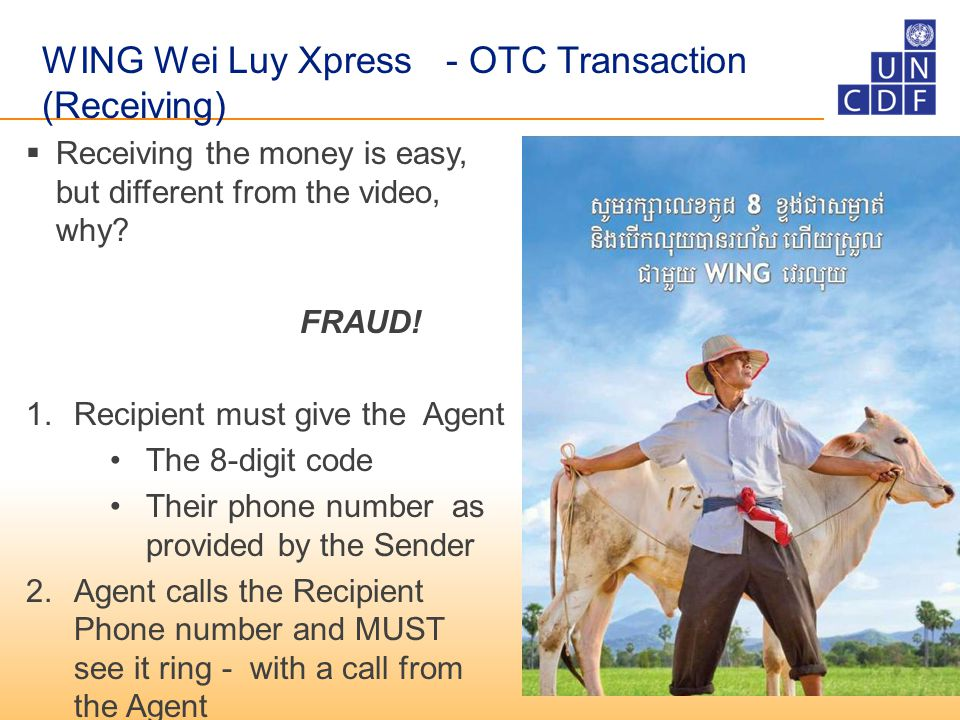 WING Wei Luy Xpress - OTC Transaction (Receiving) RReceiving the money is easy, but different from the video, why.