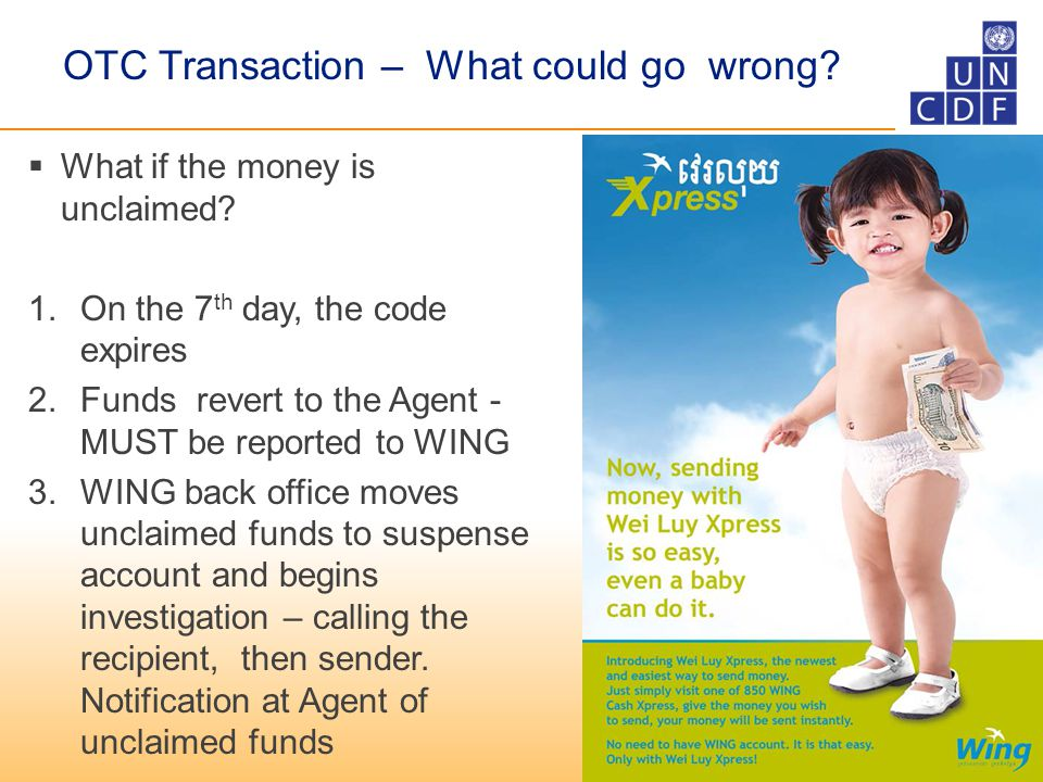 OTC Transaction – What could go wrong.  What if the money is unclaimed.
