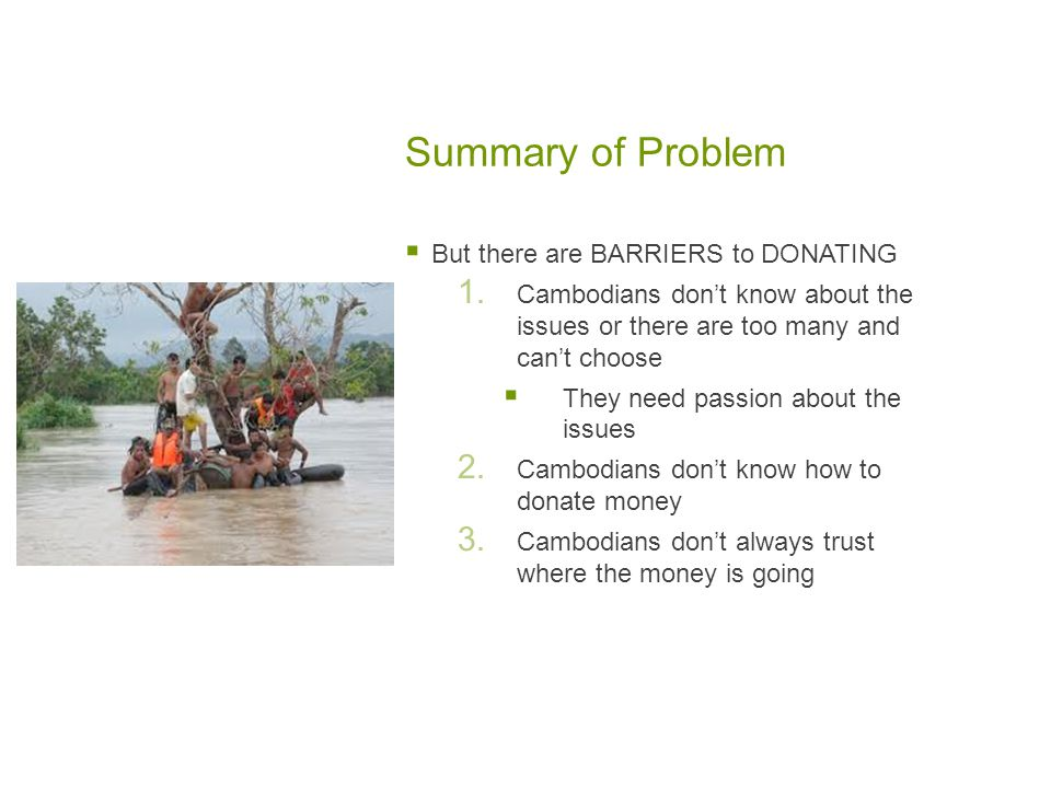 Summary of Problem  But there are BARRIERS to DONATING 1.