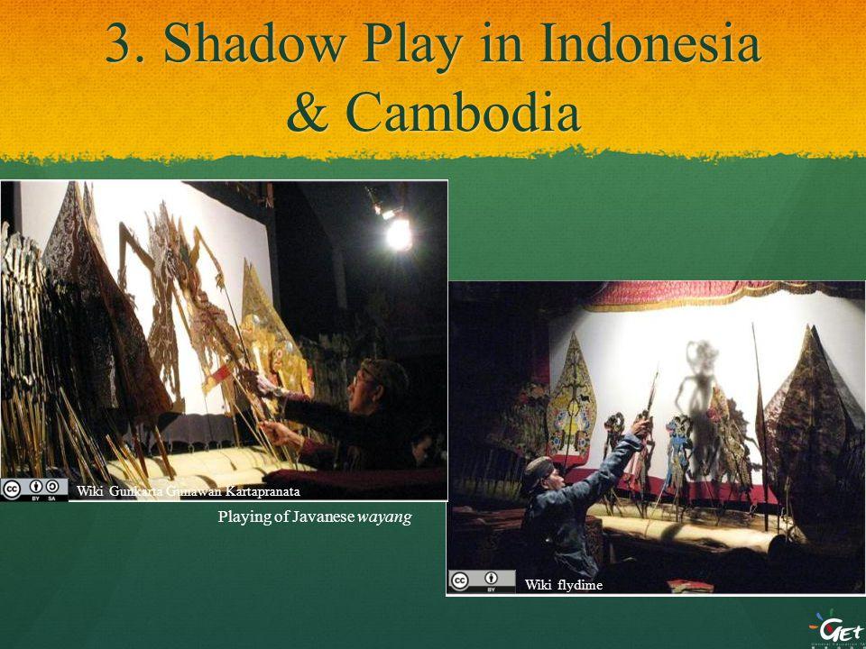 3. Shadow Play in Indonesia & Cambodia Playing of Javanese wayang Wiki Gunkarta Gunawan Kartapranata Wiki flydime