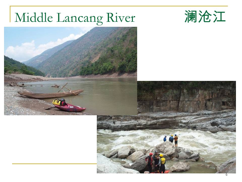 6 Middle Lancang River 澜沧江
