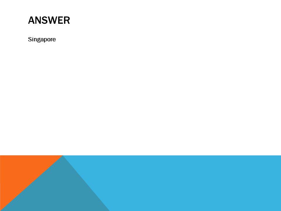 ANSWER Singapore