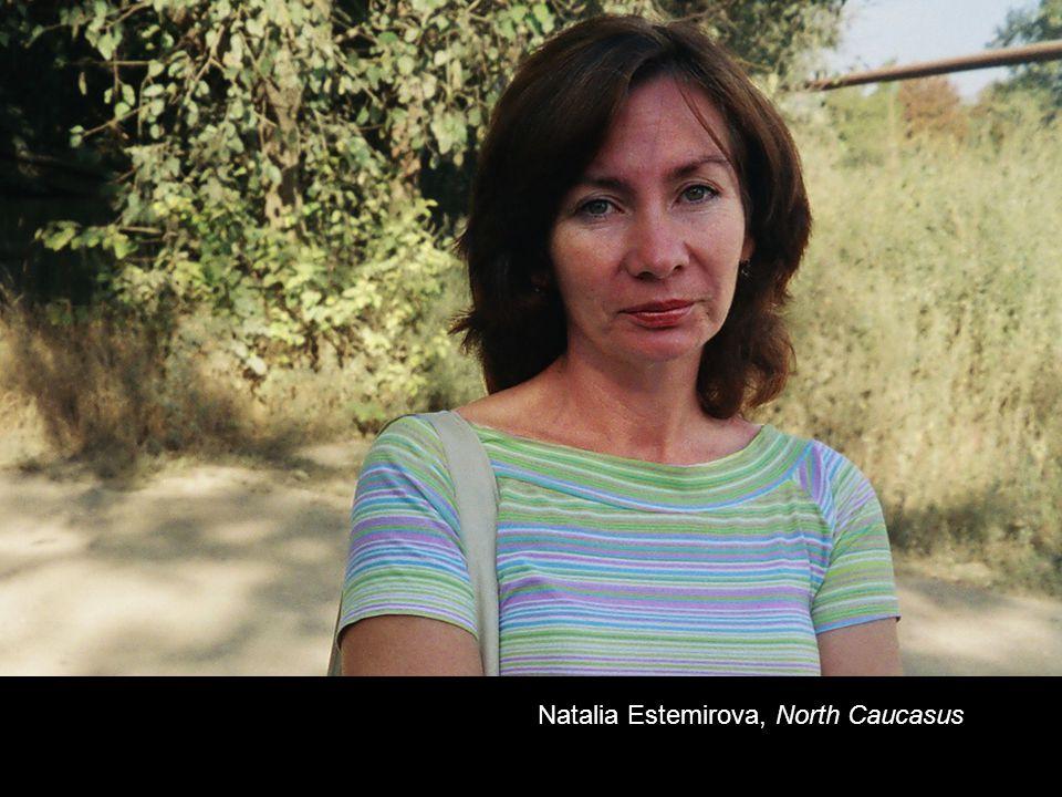 Natalia Estemirova, North Caucasus
