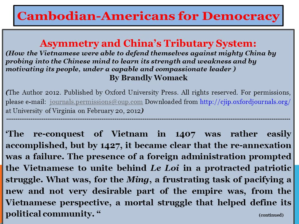 Asymmetry and China's Tributary System: (How the Vietnamese were able to defend themselves against mighty China by probing into the Chinese mind to learn its strength and weakness and by motivating its people, under a capable and compassionate leader ) By Brandly Womack (The Author 2012.