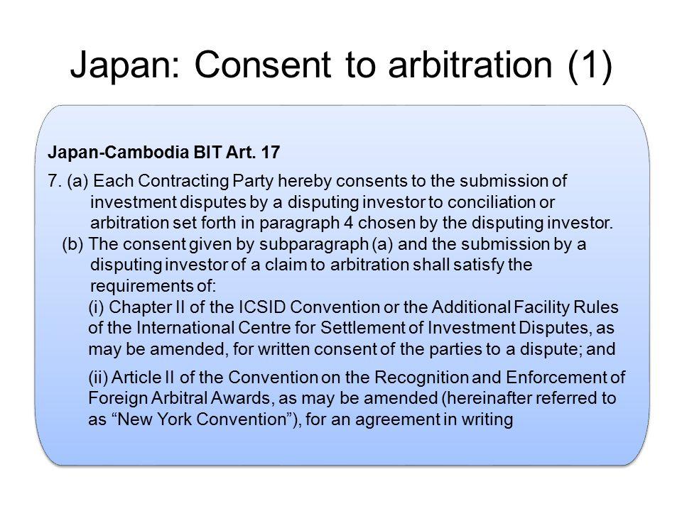 Japan: Consent to arbitration (1).Japan-Cambodia BIT Art.
