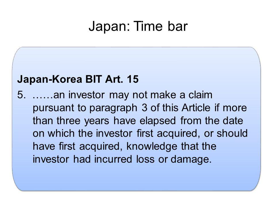 Japan: Time bar.Japan-Korea BIT Art. 15 5.
