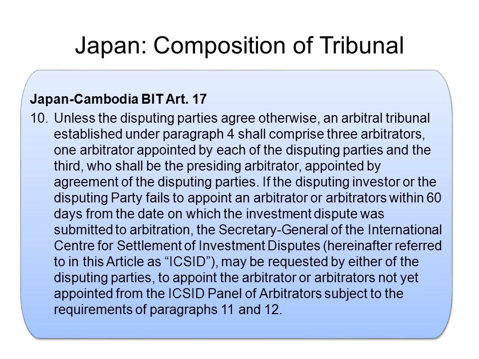 Japan: Composition of Tribunal.Japan-Cambodia BIT Art.