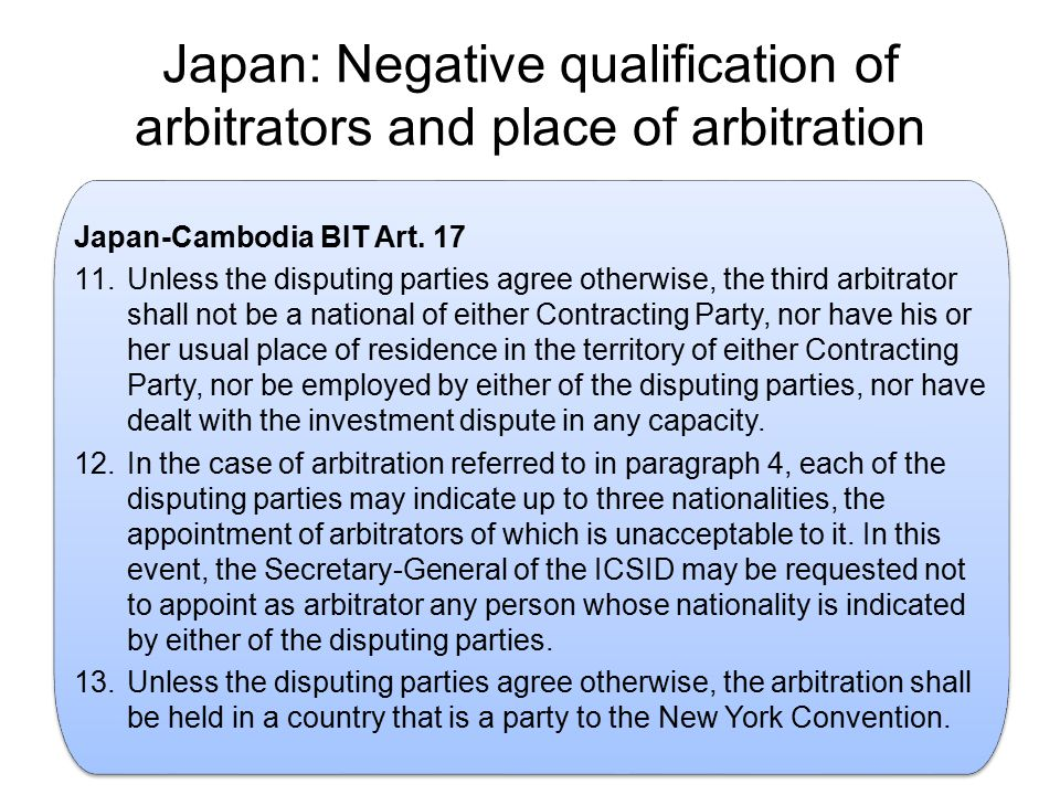 Japan: Negative qualification of arbitrators and place of arbitration.