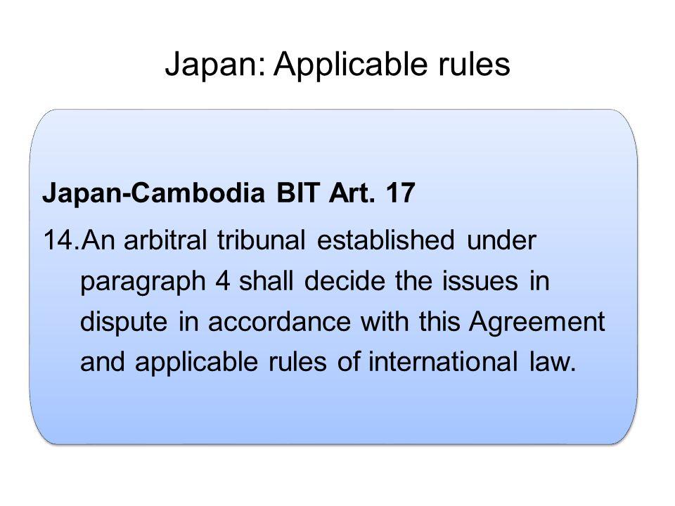 Japan: Applicable rules.Japan-Cambodia BIT Art.