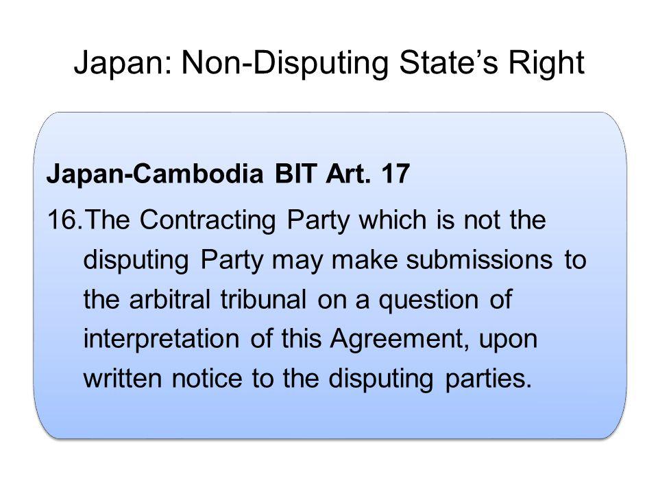 Japan: Non-Disputing State's Right.Japan-Cambodia BIT Art.