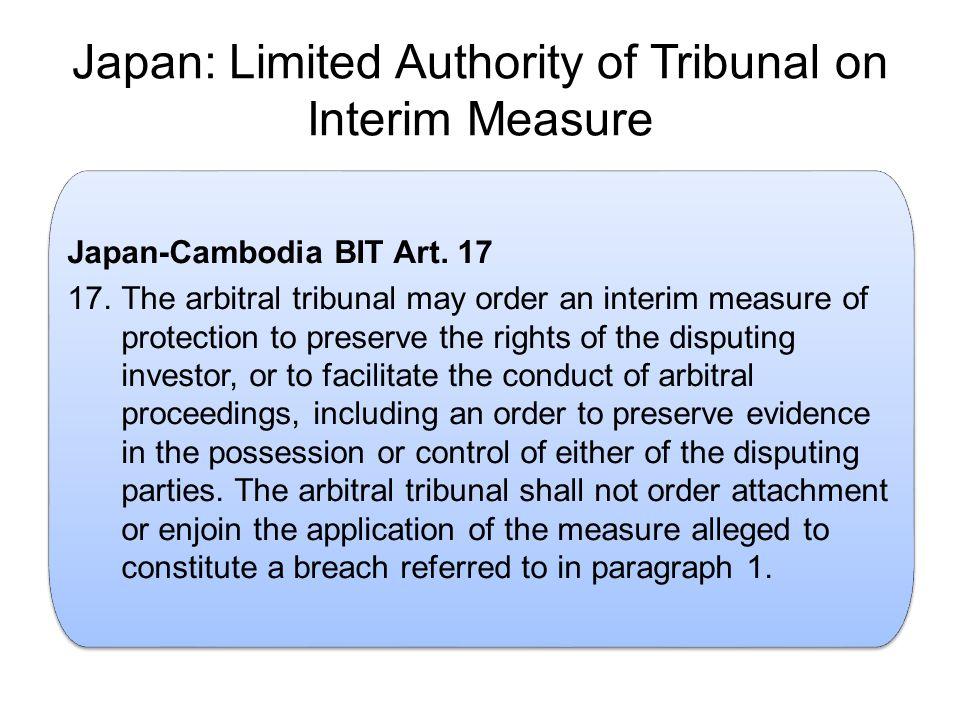 Japan: Limited Authority of Tribunal on Interim Measure.