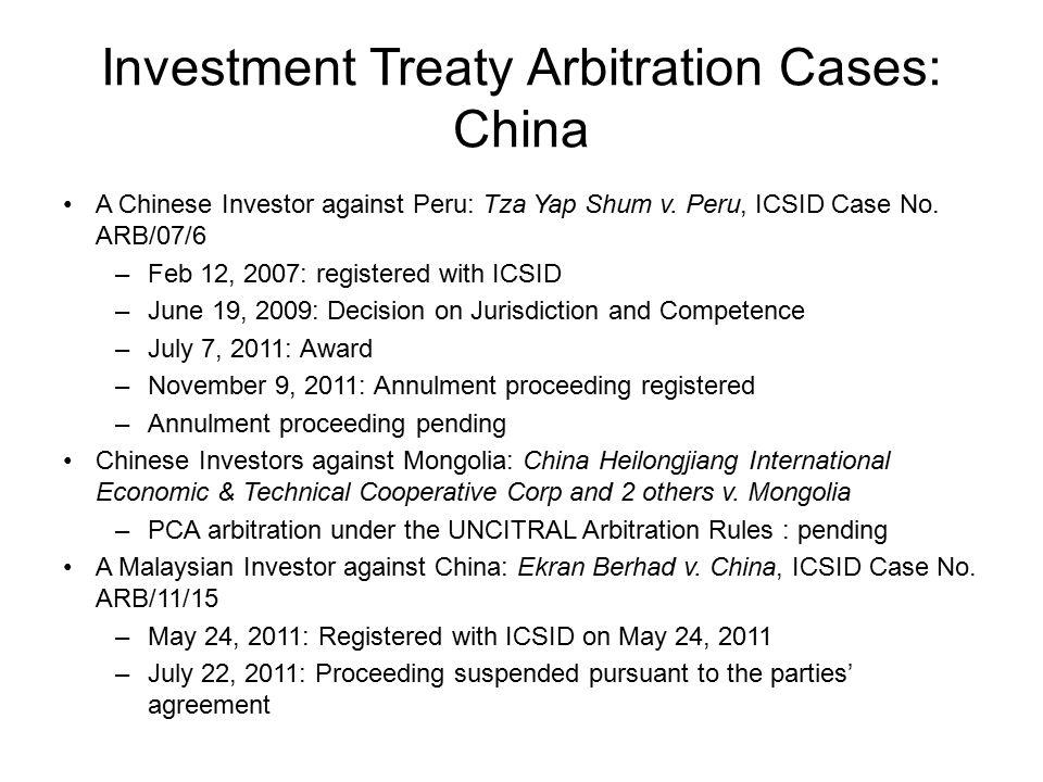 Investment Treaty Arbitration Cases: China A Chinese Investor against Peru: Tza Yap Shum v.