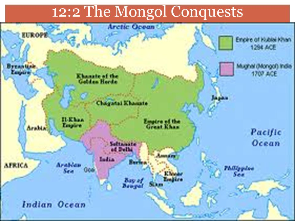 12:2 The Mongol Conquests