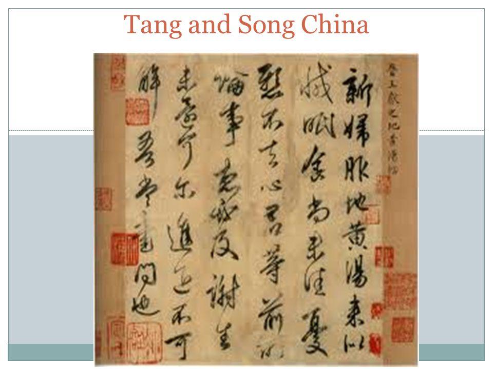 CHAPTER 12:1 Tang and Song China