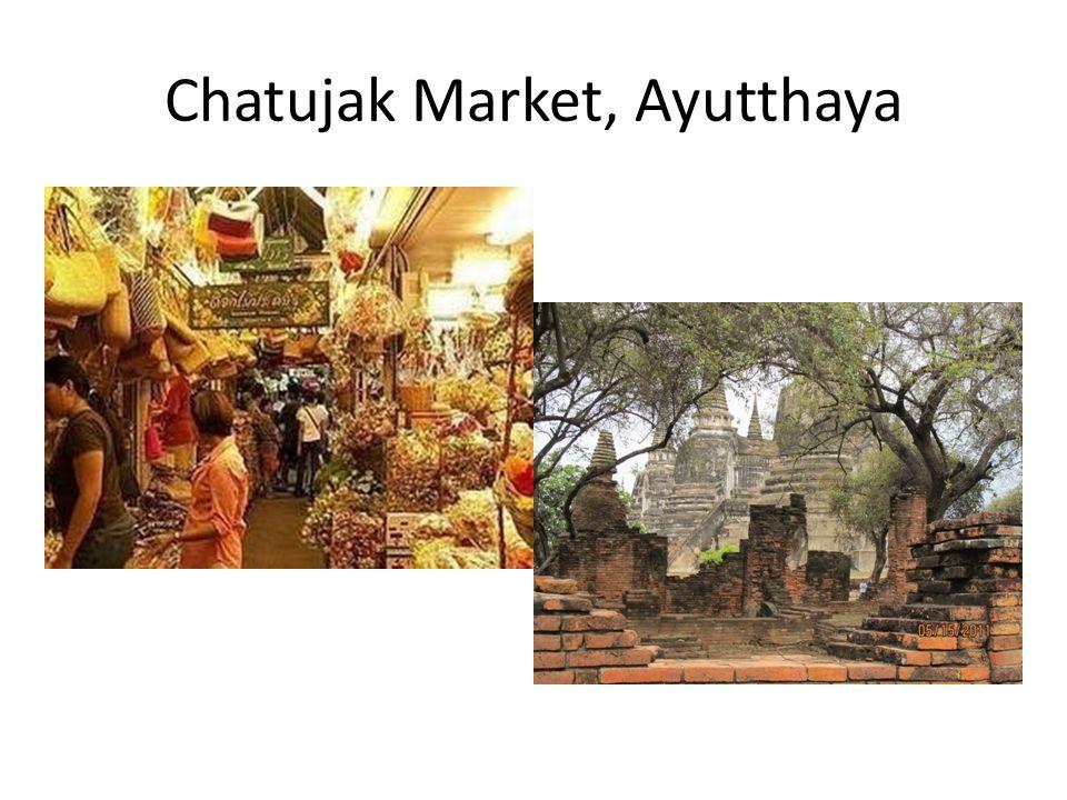Chatujak Market, Ayutthaya