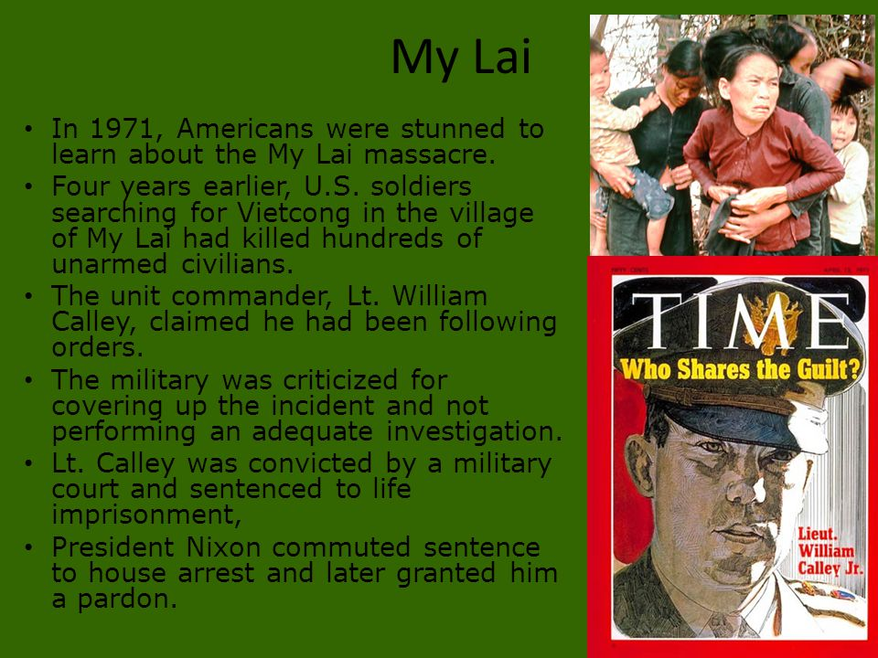 My Lai In 1971, Americans were stunned to learn about the My Lai massacre. Four years earlier, U.S. soldiers searching for Vietcong in the village of