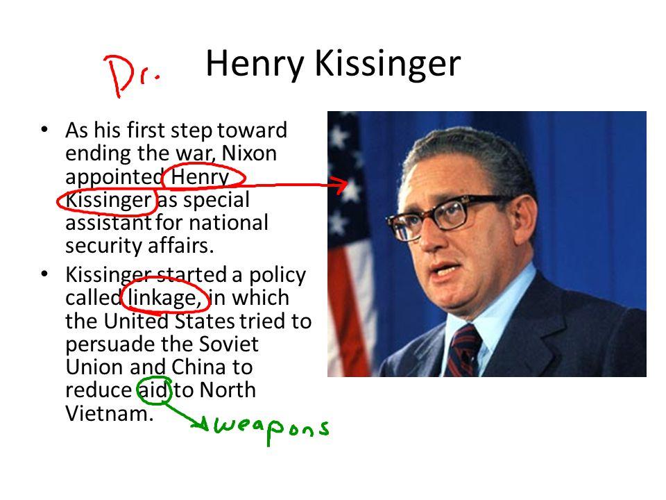 Vietnamization Kissinger also began talks with a North Vietnamese negotiator.