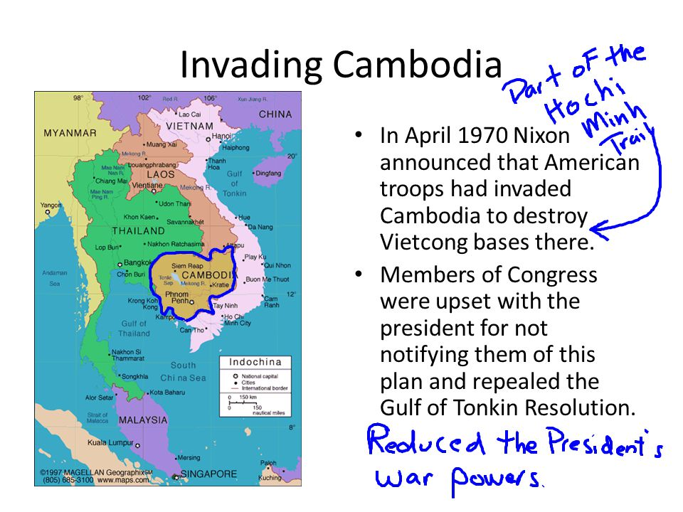Invading Cambodia In April 1970 Nixon announced that American troops had invaded Cambodia to destroy Vietcong bases there. Members of Congress were up