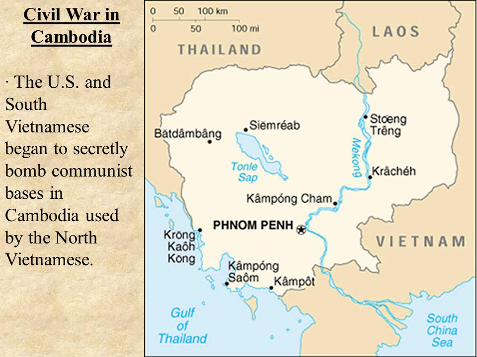 Civil War in Cambodia · The U.S. and South Vietnamese began to secretly bomb communist bases in Cambodia used by the North Vietnamese.