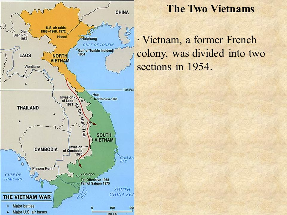 The Two Vietnams · Vietnam, a former French colony, was divided into two sections in 1954.