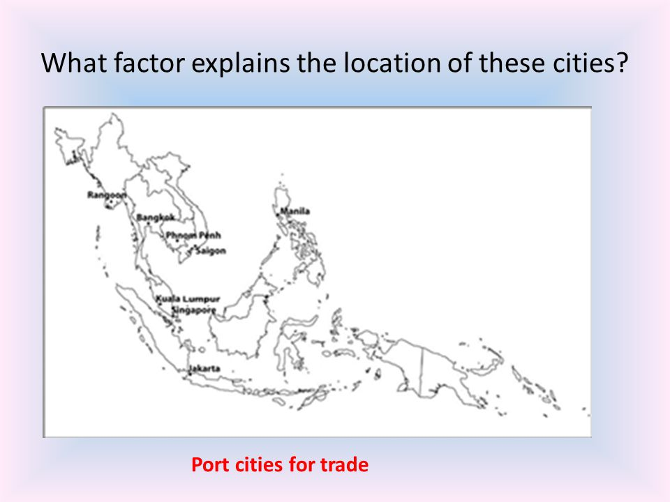 What factor explains the location of these cities? Port cities for trade