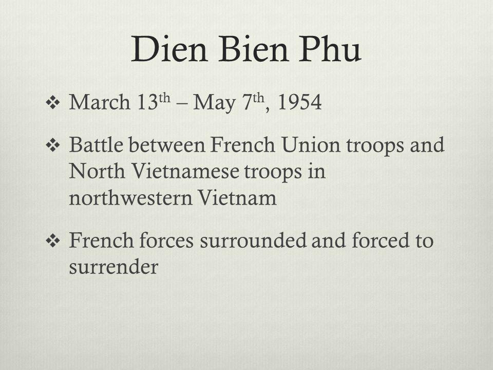 First Indochina War French Union 70,000+ dead North Vietnam 300,000+ dead