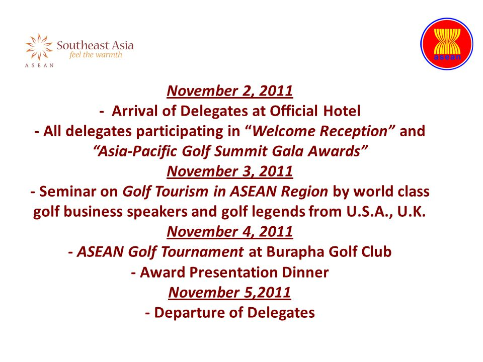 "Welcome Reception"" ""Asia-Pacific Golf Summit Gala Awards"" Golf Tourism ASEAN Golf Tournament November 2, 2011 - Arrival of Delegates at Official Hotel"