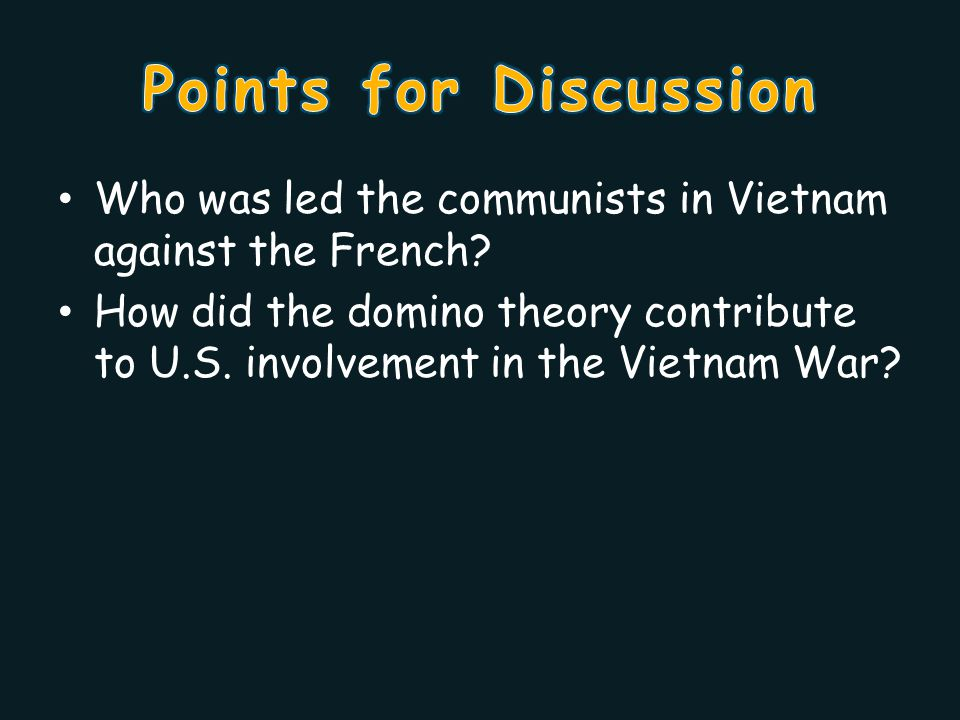 Who was led the communists in Vietnam against the French.