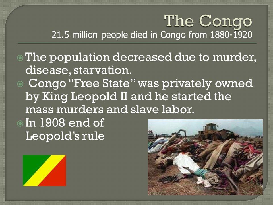  The population decreased due to murder, disease, starvation.