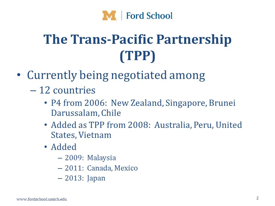 www.fordschool.umich.edu Trade Effects of TPP Focus mainly on largest trade flows – Top-five partners for exports – Top-five partners for imports 23