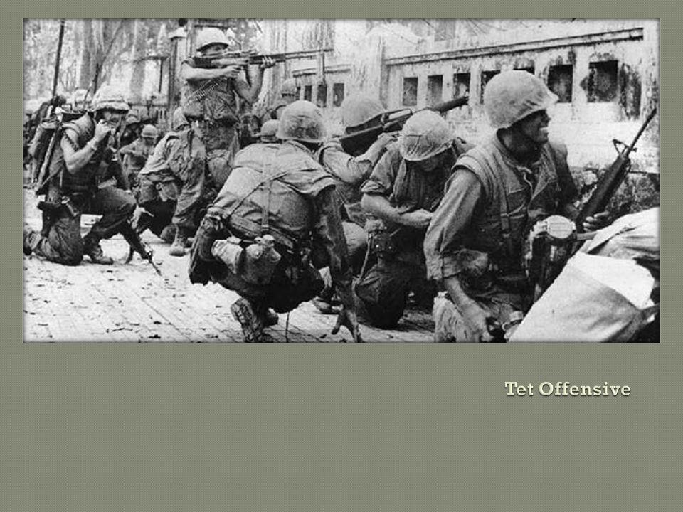  The Tet Offensive Jan.