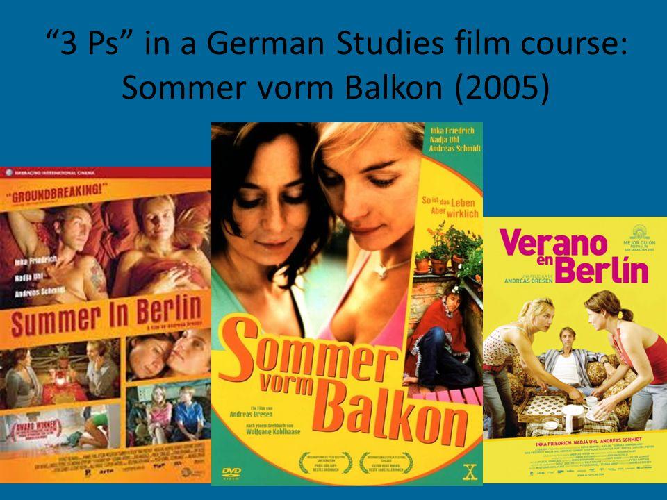 """3 Ps"" in a German Studies film course: Sommer vorm Balkon (2005)"