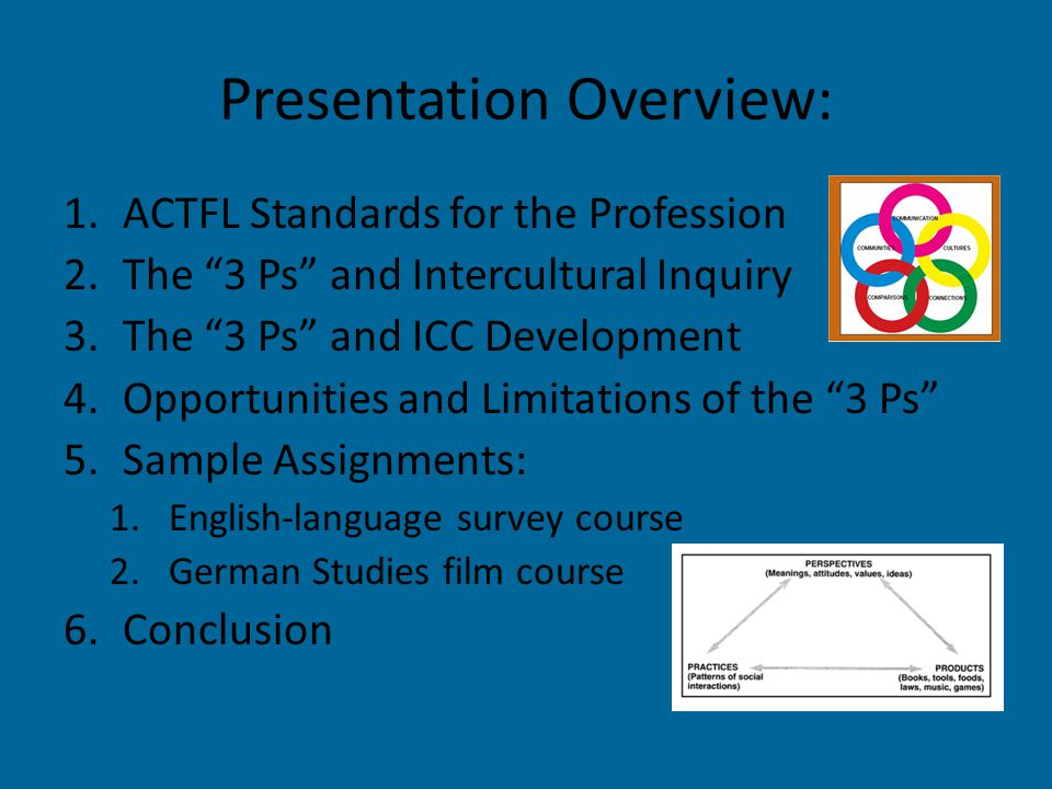 """Presentation Overview: 1.ACTFL Standards for the Profession 2.The """"3 Ps"""" and Intercultural Inquiry 3.The """"3 Ps"""" and ICC Development 4.Opportunities an"""