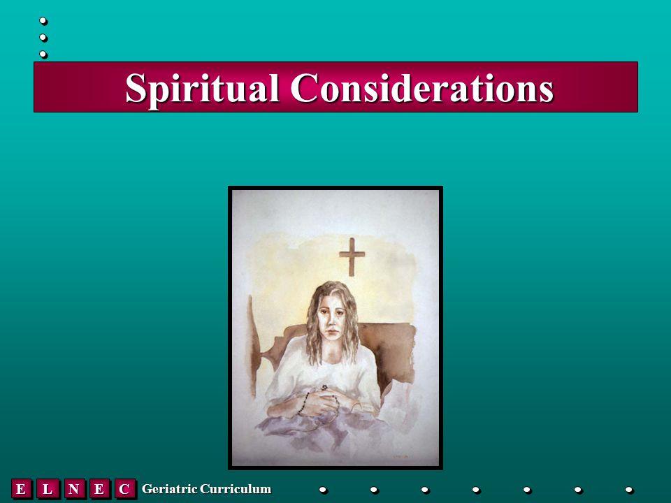EELLNNEECC Geriatric Curriculum Spiritual Considerations