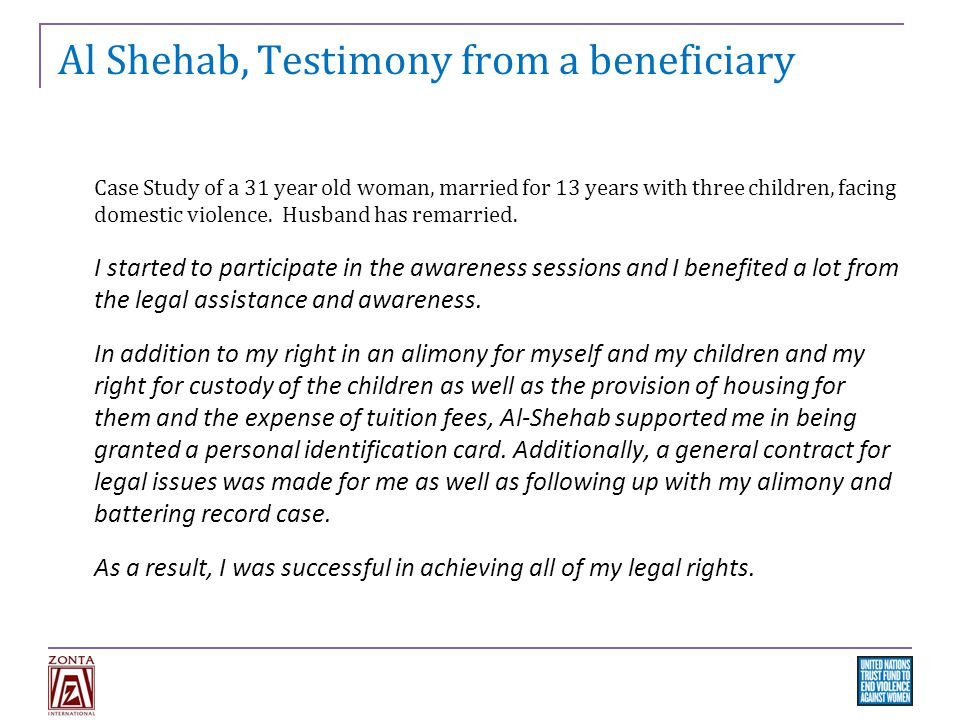 Al Shehab, Testimony from a beneficiary Case Study of a 31 year old woman, married for 13 years with three children, facing domestic violence.